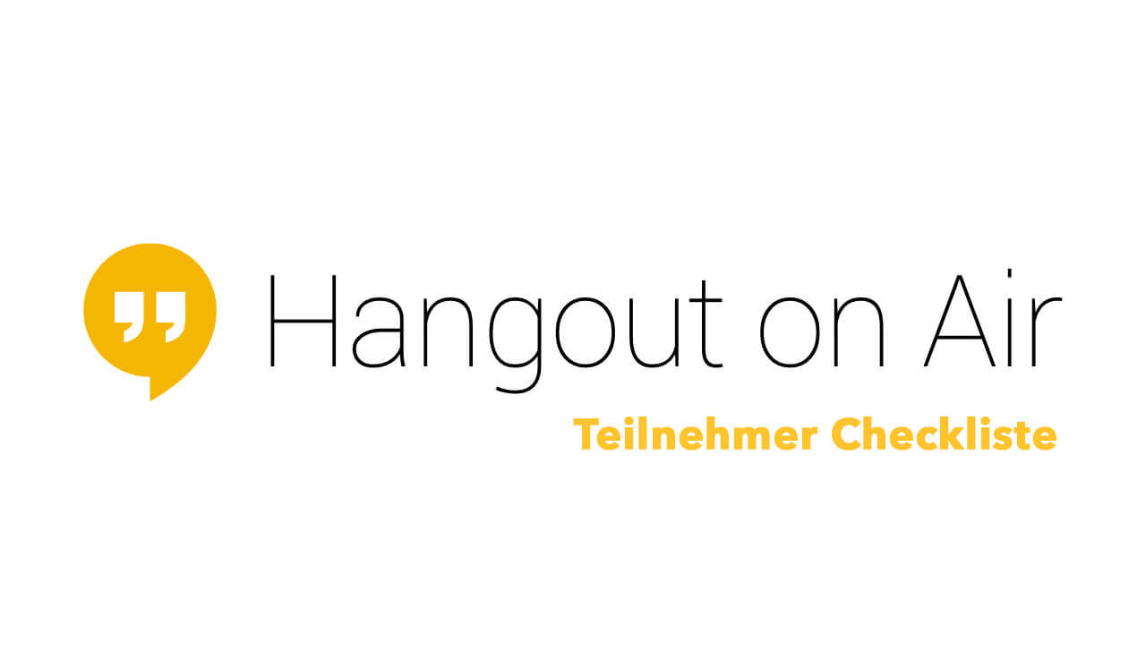 Hangouts On Air Checkliste